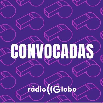 Convocadas:Rádio Globo