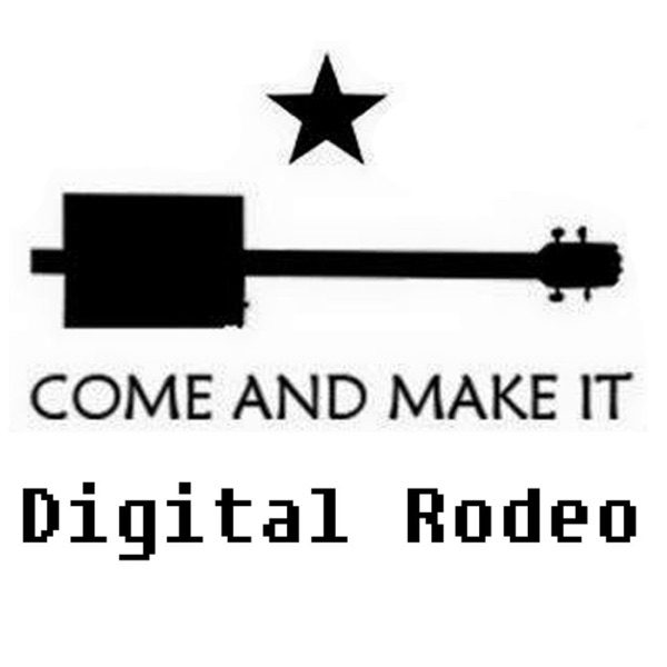 Come and Make It Digital Rodeo