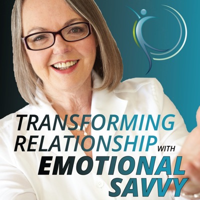 Transforming Relationship with Emotional Savvy