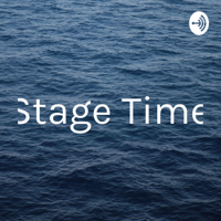 Stage Time podcast