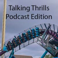 Talking Thrills - Podcast Edition podcast