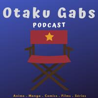 Otaku Gabs Podcast podcast
