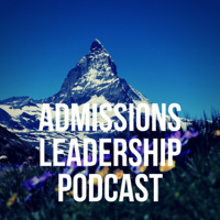 ALP: The Admissions Leadership Podcast podcast