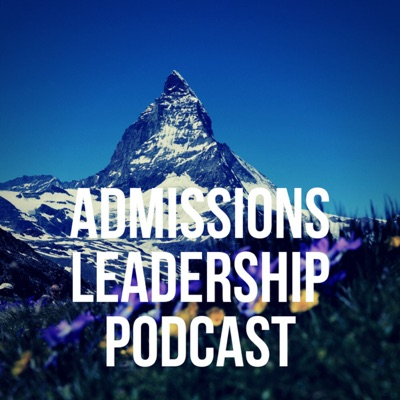 ALP: The Admissions Leadership Podcast