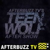 Teen Wolf Reviews and After Show - AfterBuzz TV artwork