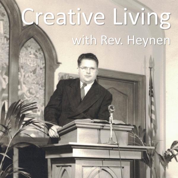 Creative Living with Rev Heynen