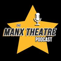 Manx Theatre Podcast podcast