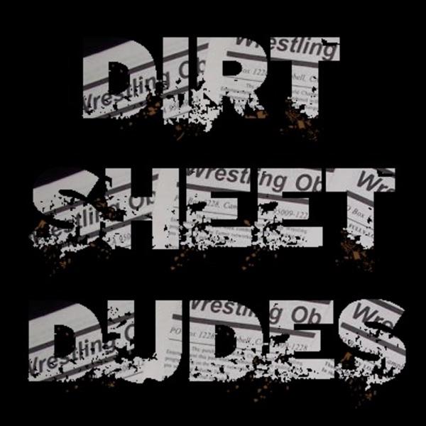 Dirt Sheet Dudes Artwork