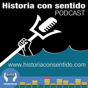 Historia con sentido Podcast