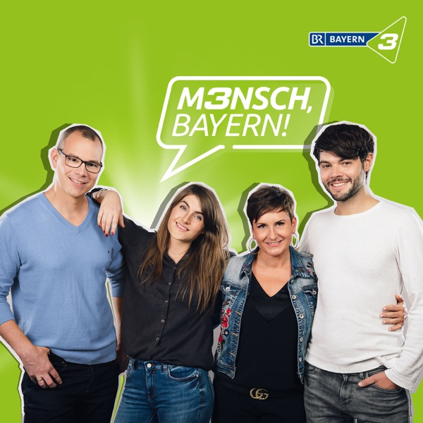 Mensch, Bayern!