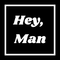 Podcast cover art for Hey, Man - The Advice Podcast for Men