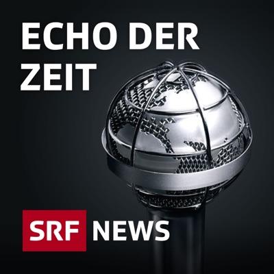 Echo der Zeit:Schweizer Radio und Fernsehen (SRF)