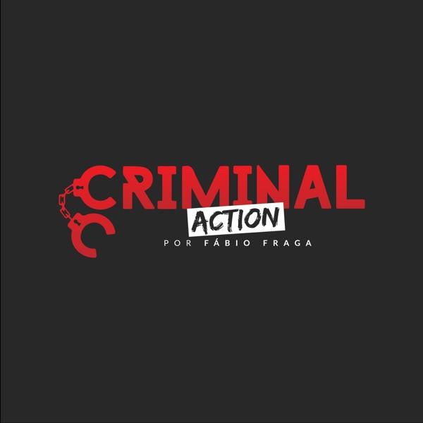 Criminal Action - Podcast Jurídico - #borapraaction