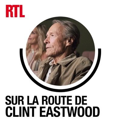 Sur la route de Clint Eastwood:RTL