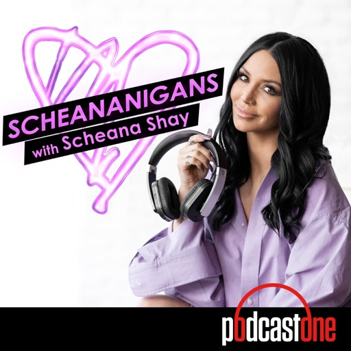 Cover image of Scheananigans with Scheana Shay