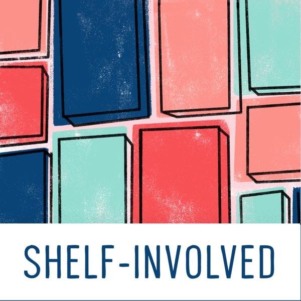 Shelf-Involved Podcast