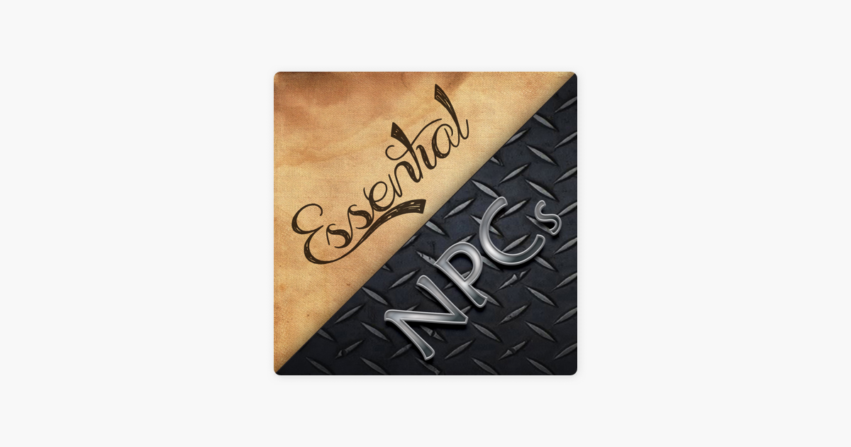 Essential NPCs on Apple Podcasts