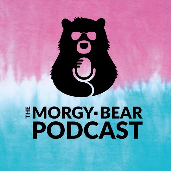 Morgy-Bear Podcast
