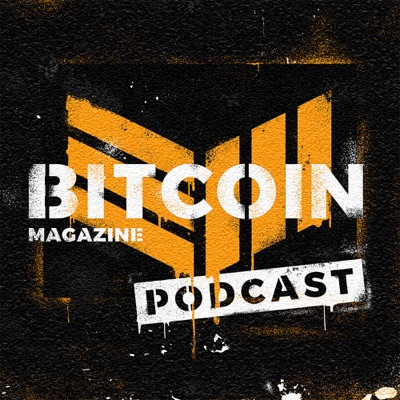 Bitcoin Magazine Podcast:BTC Media