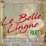 IAP 134: Le Belle Lingue – Language, History, and Identity in Italy and the Italian Diaspora, Part 1