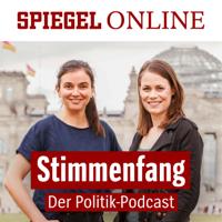 Stimmenfang – Der Politik-Podcast von SPIEGEL ONLINE