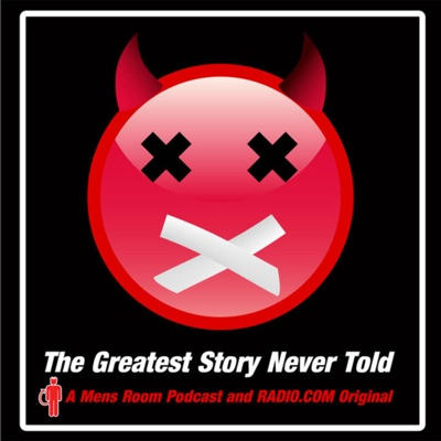 Greatest Story Never Told:RADIO.COM