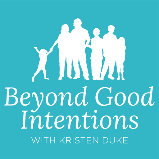 Cover image of Beyond Good Intentions with Kristen Duke