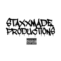 Staxx Made Productions podcast