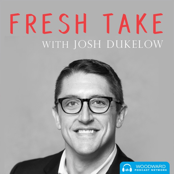 Fresh Take with Josh Dukelow