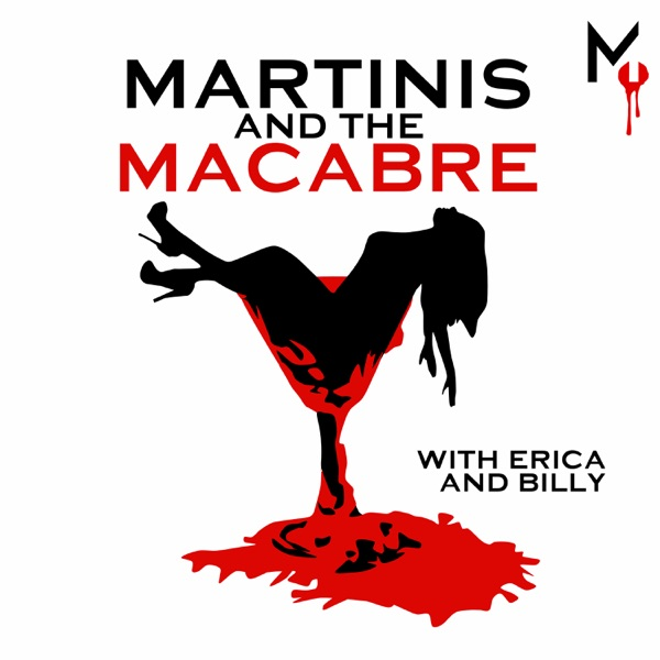 Martinis and the Macabre