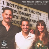 "IAP 103: ""Talk About an Underdog Story!"" An Interview with Filmmaker Robert Bruzio"