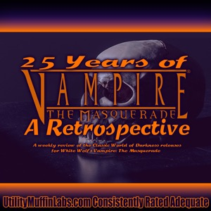 25 Years of Vampire: The Masquerade - A Retrospective