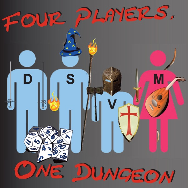 Four Players, One Dungeon Podcast