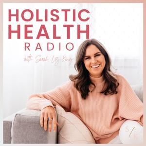 Holistic Health Radio