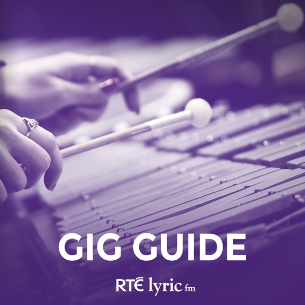 Gig Guide - RTÉ