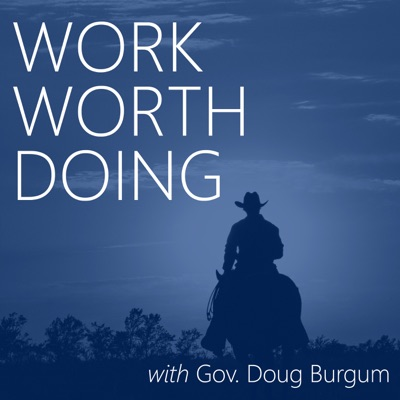 Work Worth Doing with Gov. Doug Burgum