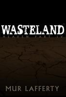 Heaven Season Four: Wasteland podcast