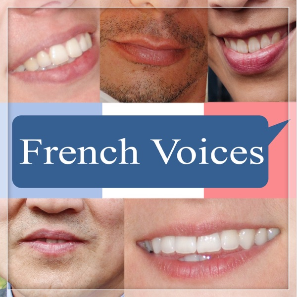 French Voices Podcast | Learn French | Interviews with Native French Speakers | French Culture