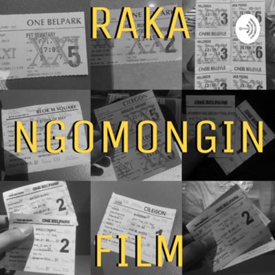 RAKA NGOMONGIN FILM