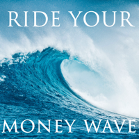 Ride Your Money Wave podcast