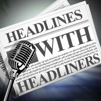 Headlines with Headliners podcast