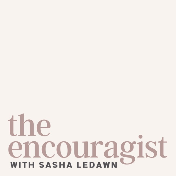 The Encouragist Podcast