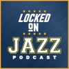 Locked On Jazz - Daily Podcast On The Utah Jazz artwork