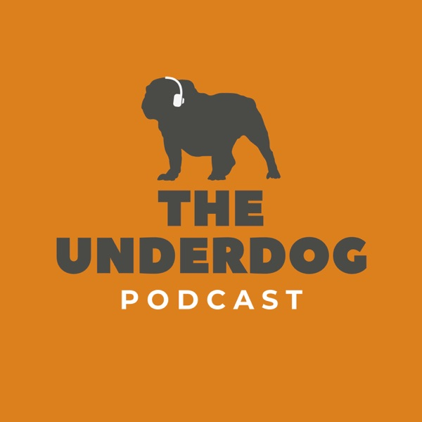 The Underdog Podcast