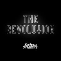 HELENA presents THE REVOLUTION podcast