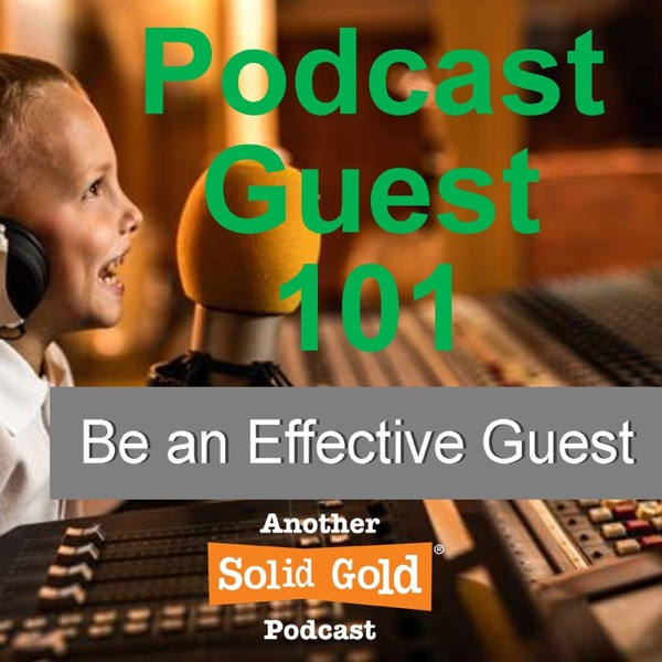 Solid Gold Studios | Podcast Guest 101