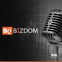BQ Bizdom podcast