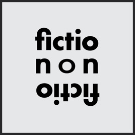 fiction/non/fiction on Apple Podcasts
