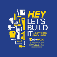 Hey, Let's Build It Podcast podcast