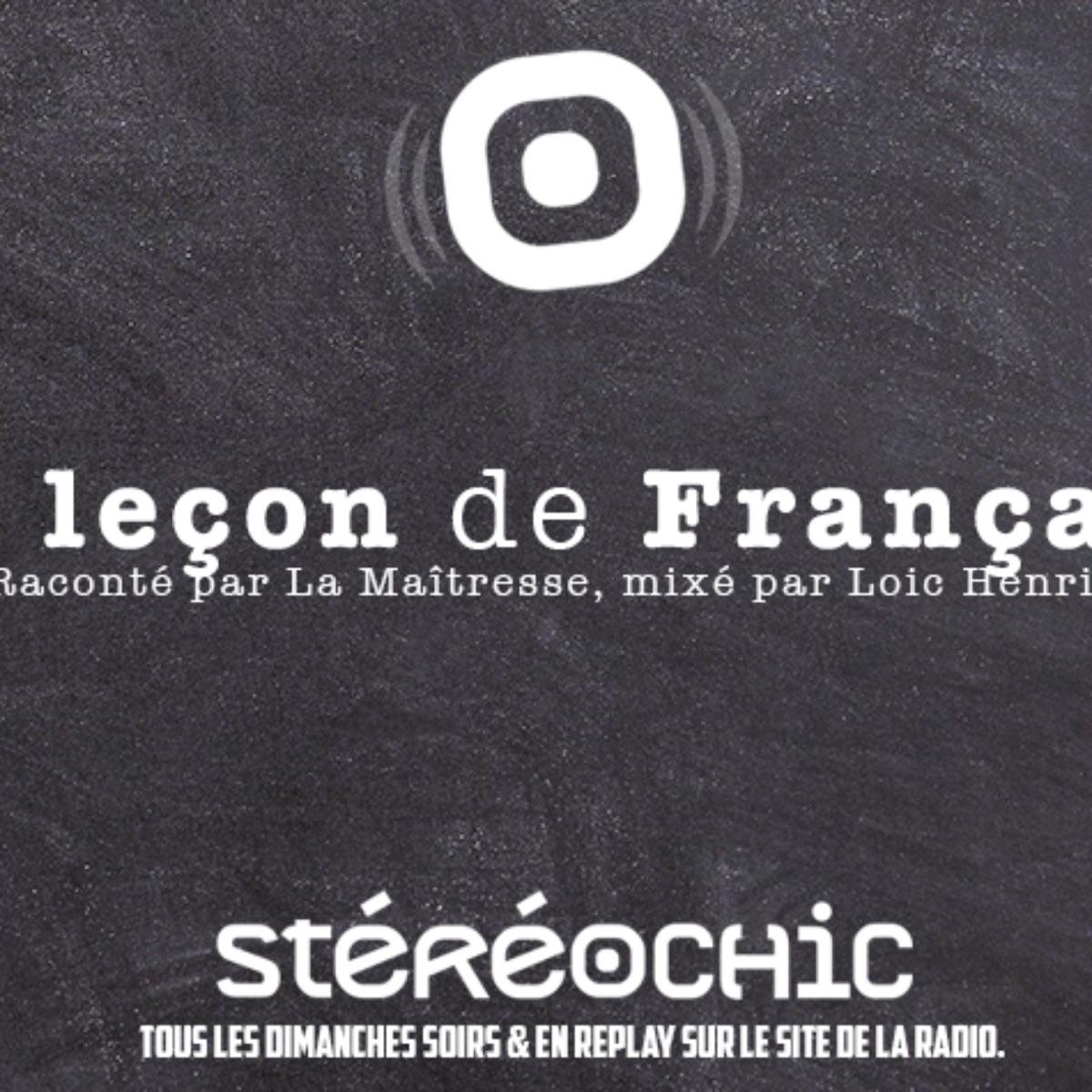 StereoChic. ma Musique, ma Radio. - RSS Podcasts - La Leçon de Français
